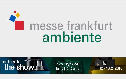 TekoTryck ställer ut på Ambiente i Frankfurt